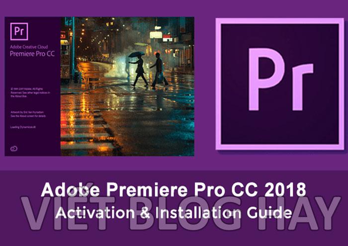 phần mềm chỉnh video Adobe Premiere Pro CC 2018